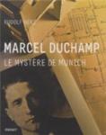 Duchamp: Le mystere de Munich - engl.