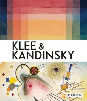 Klee & Kandinsky - Neighbors, Friends, Rivals (engl.)