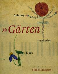 Gärten: Ordnung, Inspiration, Glück (engl.)