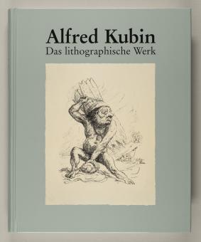 Kubin, Alfred : Das lithographische Werk