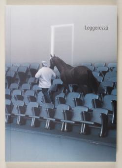 Leggerezza : ein Blick auf zeitgenössische Kunst in Italien