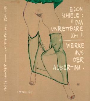 """Schiele Egon: """"Das unrettbare Ich"""""""