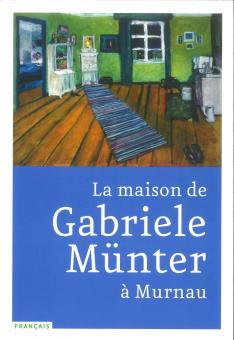 La maison de Gabriele Münter à Murnau