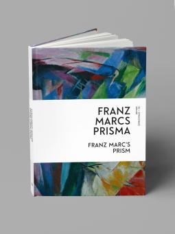 Franz Marcs Prisma (Edition Lenbachhaus – 05)