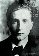 Duchamp in München 1912 / 2012