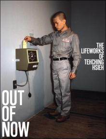 Tehching Hshieh: Out of Now