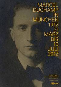 MARCEL DUCHAMP IN MÜNCHEN 1912 (Plakat)