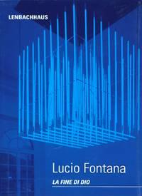 Fontana, Lucio : la fine di Dio, Nature, Cubo di luce