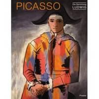 Picasso - Die Sammlung Ludwig